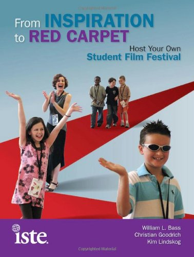 9781564843234: From Inspiration to Red Carpet: Host Your Own Student Film Festival