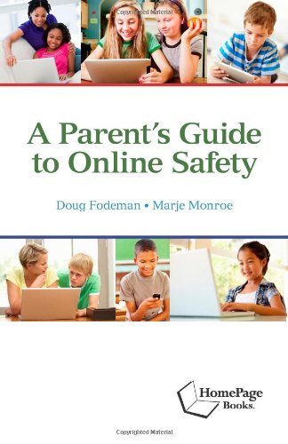 9781564843272: A Parents Guide to Online Safety
