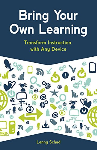 9781564843388: Bring Your Own Learning: Transform Instruction with Any Device