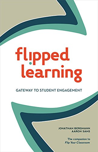 9781564843449: Flipped Learning: Gateway to Student Engagement