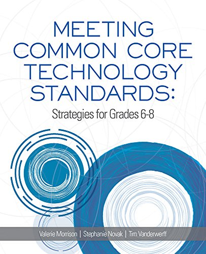 9781564843708: Meeting Common Core Technology Standards: Strategies for Grades 6-8