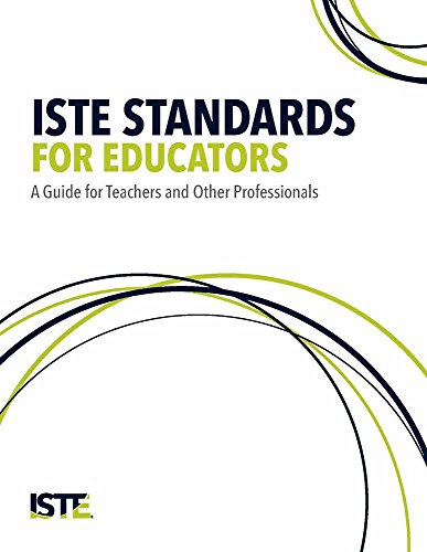 9781564843951: ISTE Standards for Educators: A Guide for Teachers and Other Professionals