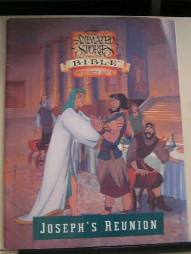 The Animated Stories From The Bible Activity Book: Joseph's Reunion (The Animated Stories From...