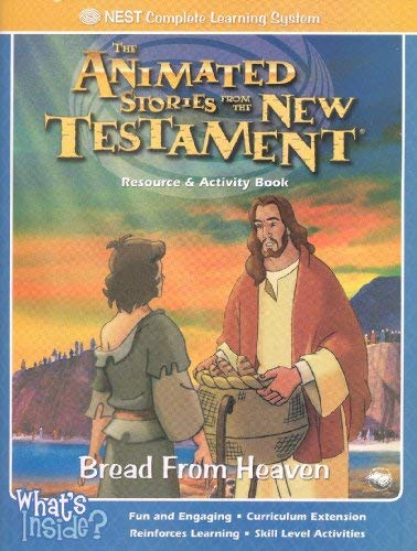Bread From Heaven (The Animated Stories From The New Testament Resource & Activity Book): Terry...