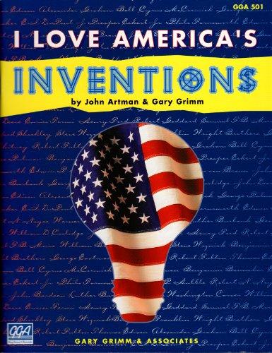 9781564901514: I Love America's Inventions