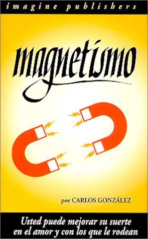 Magnetismo (Spanish Edition): Carlos Gonzalez