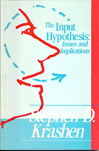 9781564920898: The Input Hypothesis: Issues and Implications