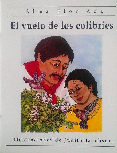 9781564921192: El vuelo de los colibries (Cuentos con Alma) (Spanish Edition) [Paperback] by...