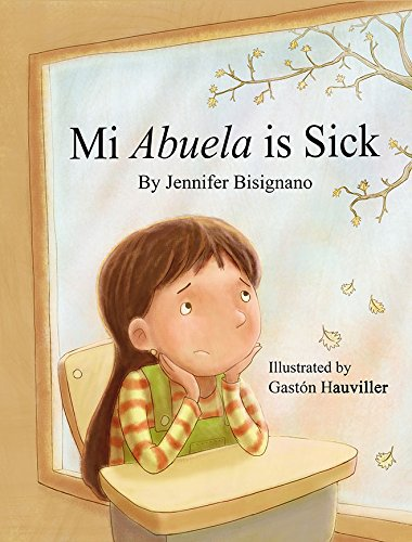 9781564924162: My Abuela is Sick (English and Spanish Edition)