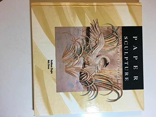 9781564960344: Paper Sculpture: A Step-by-Step Guide