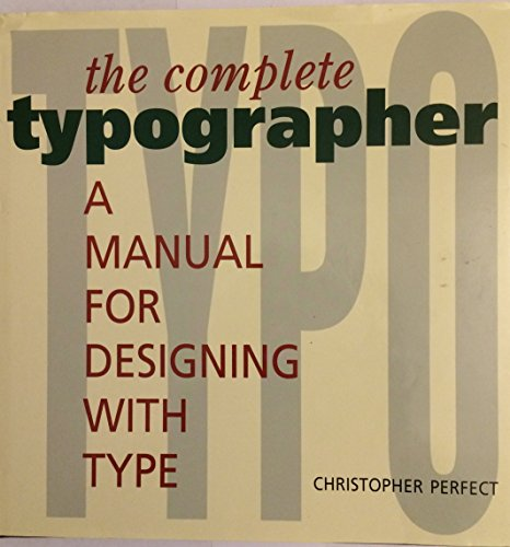 9781564960429: The Complete Typographer: Manual for Designing With Type