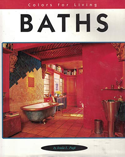 Baths (Rockport's Colors for Living): Pugh, Jennie L.; Ragan, Sandra