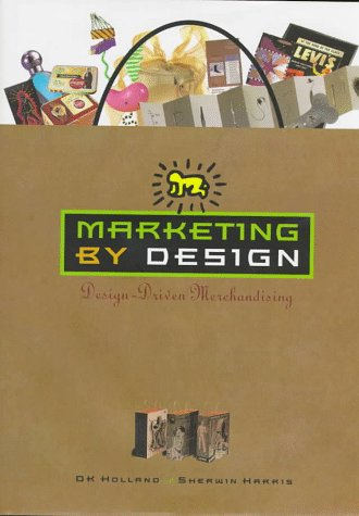 Marketing by Design: Design-Driven Merchandising