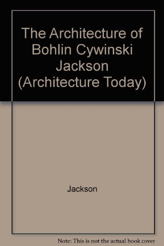 9781564961129: The Architecture of Bohlin Cywinski Jackson (Architecture Today S.)