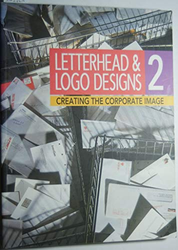 Letterhead & Logo Designs 2: Creating the: Rockport Publishing