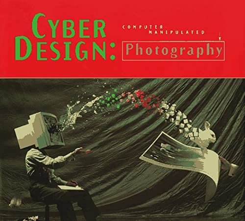 Cyber Design: Photography: Rockport Publishing