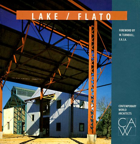Contemporary World Architects Lake/Flato: Oscar R. Ojeda