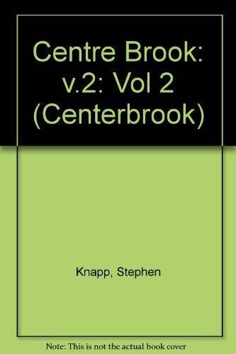 Centerbrook. Volume 2: Stephen Knapp; Andrea O. Dean