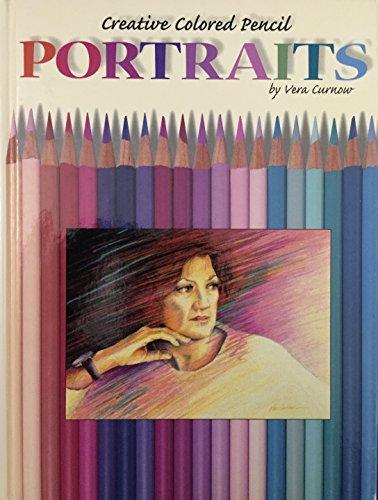 9781564962652: Creative Colored Pencil Portraits (Creative Coloured Pencil S.)