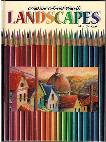Landscapes: Creative Colored Pencil (Creative Coloured Pencil): Curnow, Vera