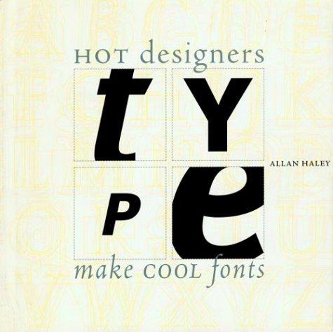 9781564963178: Type: Hot Designers Make Cool Fonts