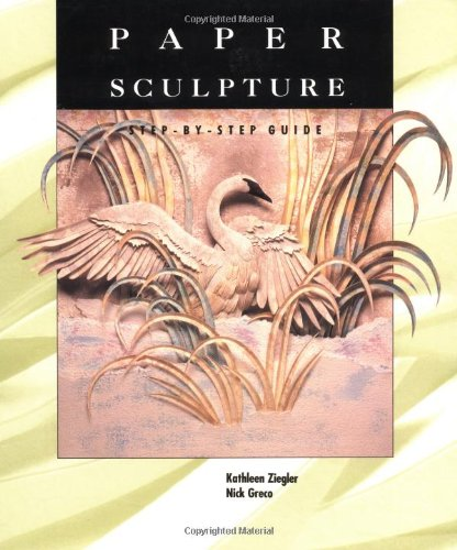 9781564963291: Paper Sculpture: A Step-by-Step Guide