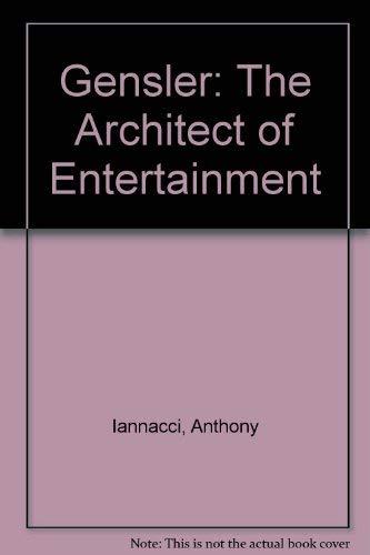 9781564963321: Gensler: The Architect of Entertainment