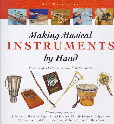 9781564963529: Making Musical Instruments by Hand