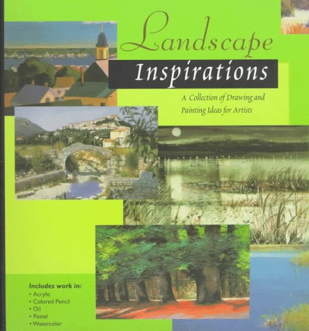 9781564963840: Landscape Inspirations: A Collection of Drawing and Painting Ideas for Artists (Inspirations Series)