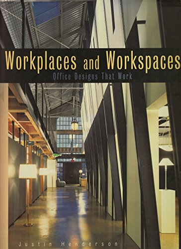 9781564963963: Workplaces and Workspaces: Office Designs That Work