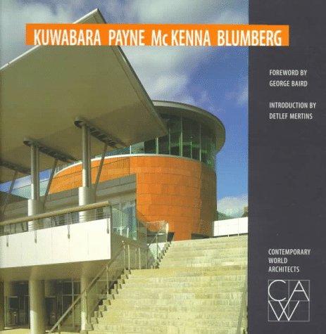 9781564964083: Kuwabara Payne McKenna Blumberg (Contemporary World Architects)