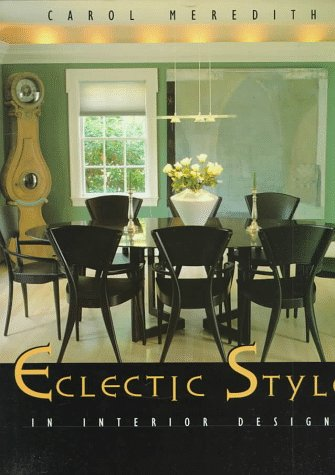 9781564964137: Eclectic Style: New with Old Interior Design