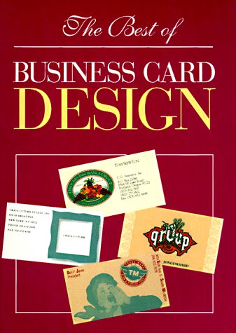 The Best of Business Card Design: Editor of Rockport Publisher