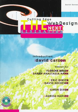 9781564964199: Cutting Edge Web Design: The Next Generation