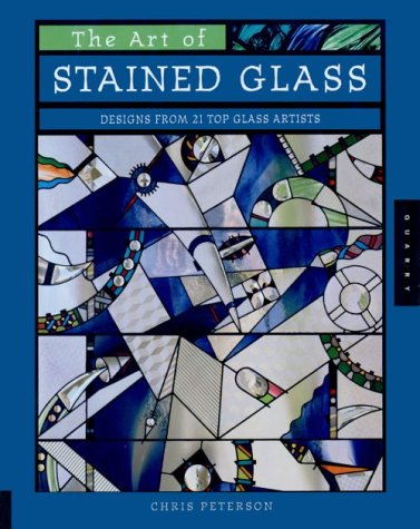 The Art of Stained Glass: Designs from: Chris Peterson