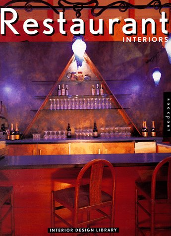 Restaurant Interiors (Interior Design Library): Rockport Publishers