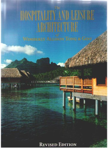 Hospitality and Leisure Architecture of Wimberly Allison: Naisbitt, John and