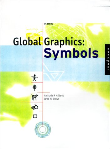 9781564965127: Global Graphics: Designing With Symbols for an International Market