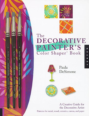 9781564965394: The Decorative Painter's Color Shaper Book (BOOK ONLY)