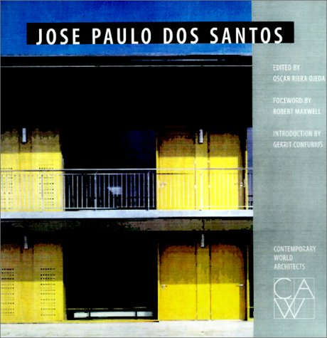 9781564965738: Jose Paulo Dos Santos (Contemporary World Architects)