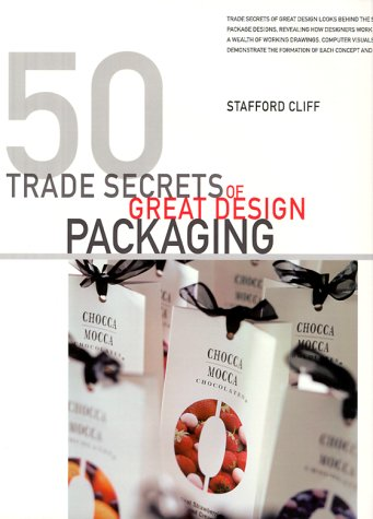 50 Trade Secrets of Great Design Packaging