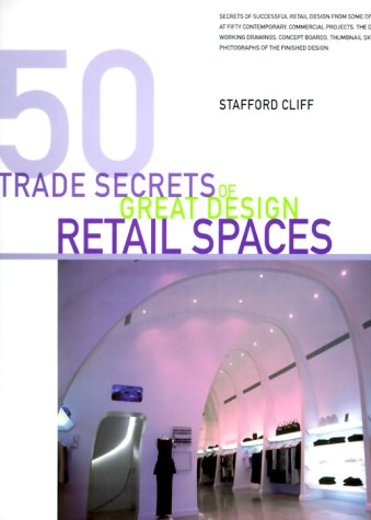 9781564966001: Retail Spaces: Of Great Design (Trade Secrets)