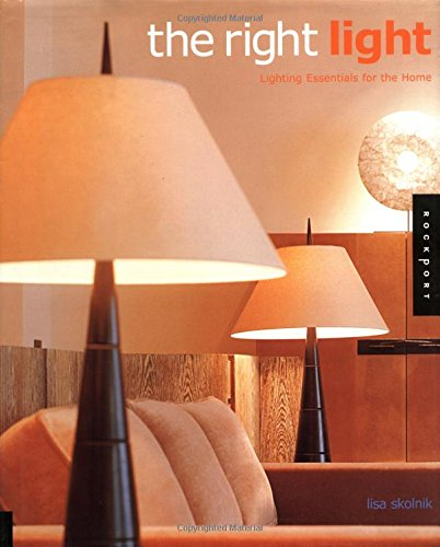 9781564966162: The Right Light: Lighting Essentials for the Home
