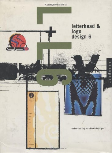 Letterhead and Logo Designs: v. 6: Creating the Corporate Image: Rockport Publishing