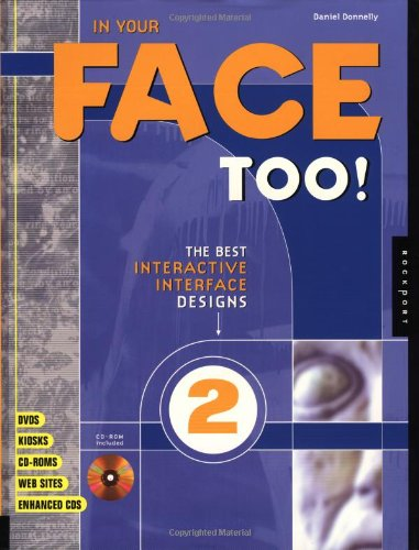 9781564966773: In Your Face Too: The Best Interactive Interface Design