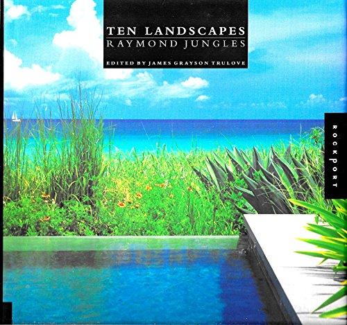 9781564966797: Ten Landscapes: Raymond Jungles