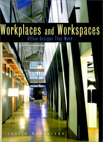 9781564966919: Workplaces and Workspaces: Office Designs That Work