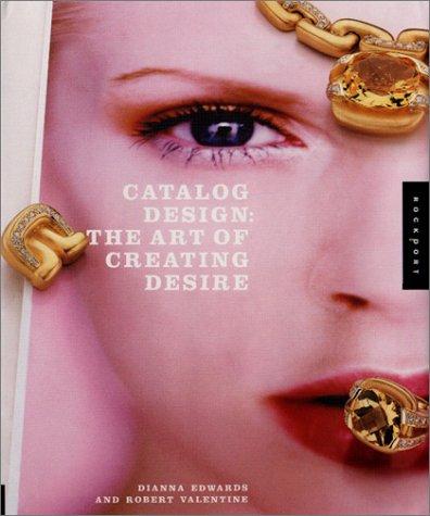 9781564967510: Catalog Design: The Art of Creating Desire