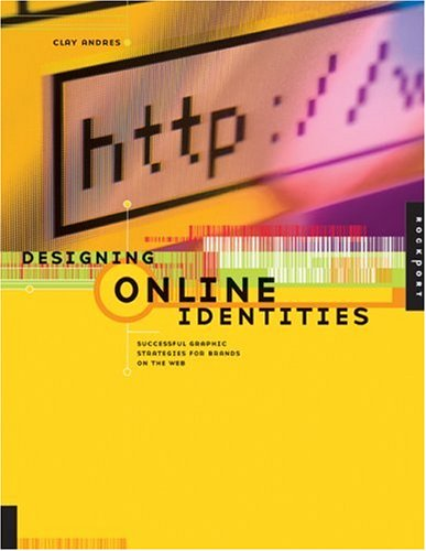 9781564968012: Designing Online Identities: Successful Graphic Strategies for Brands on the Web