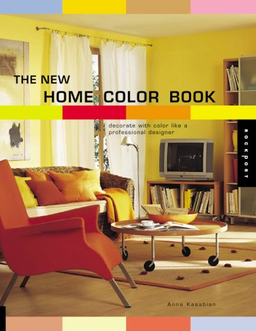 The New Home Color Book: Decorate with Color Like a Professional Designer (Best of Brochure Design) (156496809X) by Anna Kasabian